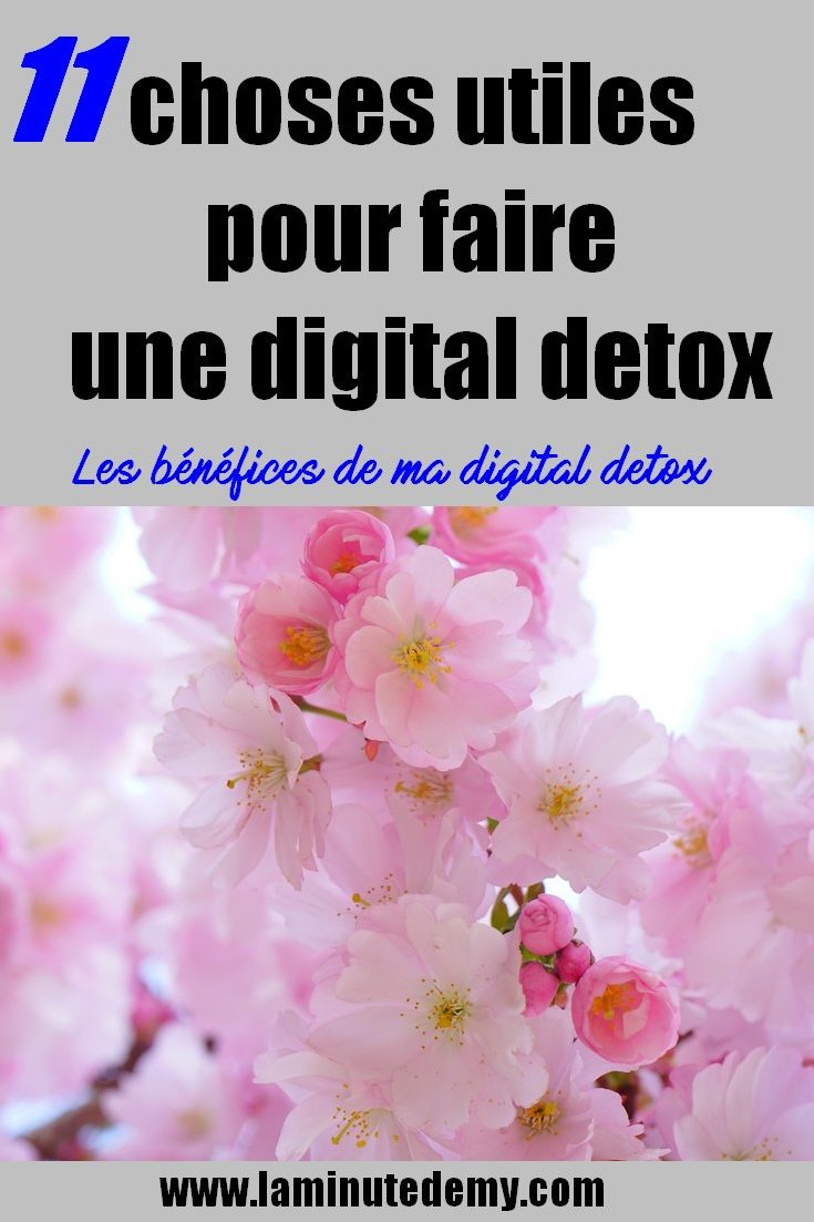 choses utiles pour faire une digital detox