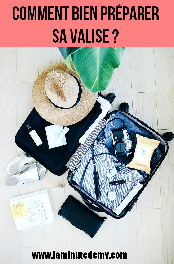 comment bien préparer sa valise