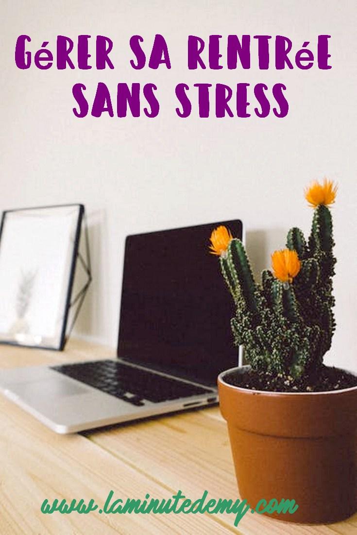 gérer sa rentrée sans stress