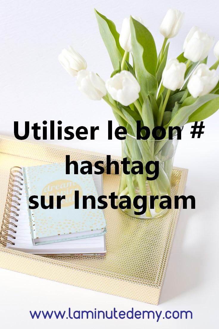 utiliser le bon hashtag sur instagram