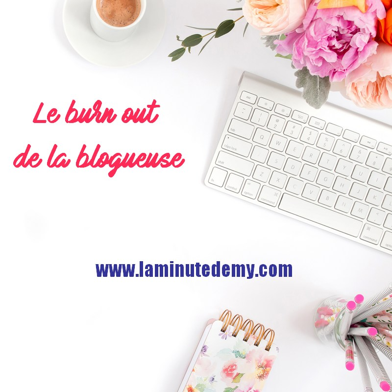 burn out de la blogueuse