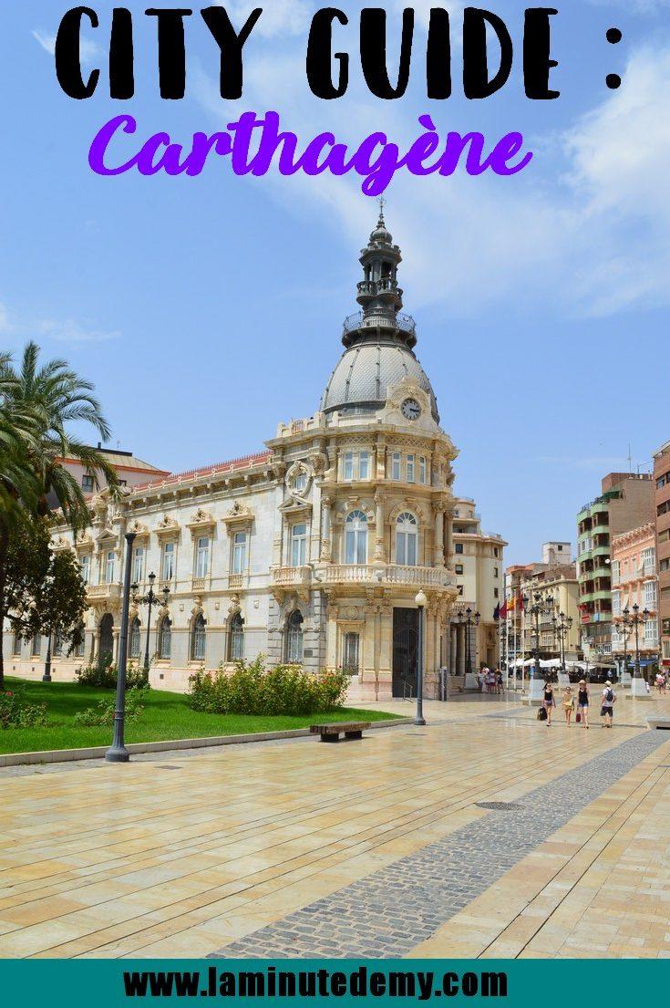 Carthagène city guide Espagne