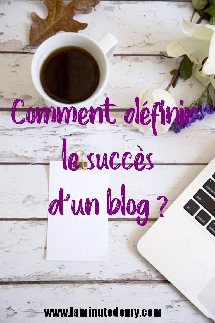 comment définir le succès d'un blog ?