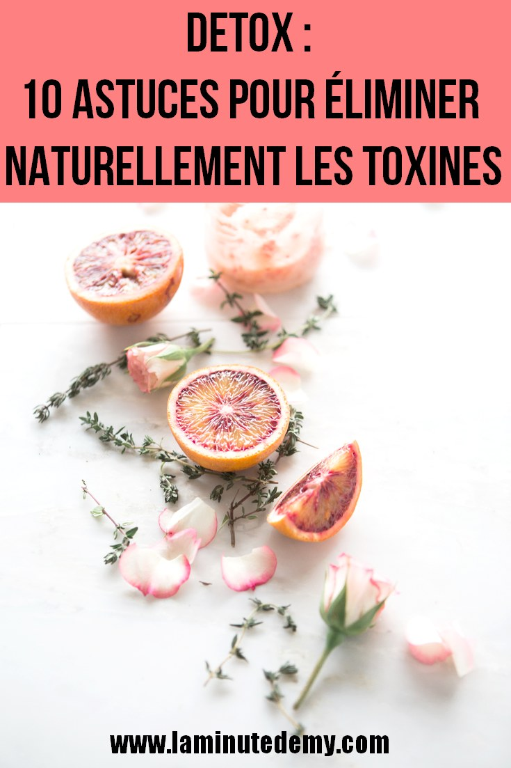 detox 10 astuces pour liminer naturellement les toxines la minute d 39 emy blog lifestyle. Black Bedroom Furniture Sets. Home Design Ideas