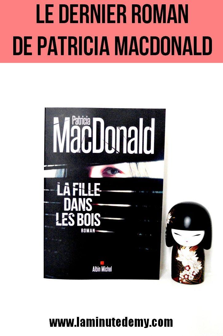 La fille dans les bois de Patricia MACDONALD