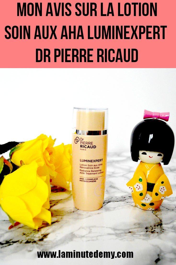 Mon avis sur la lotion soin aux AHA LUMINEXPERT Dr Pierre Ricaud