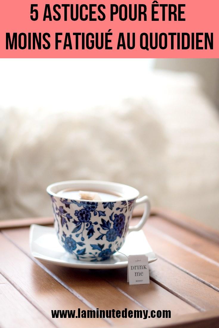 5 astuces pour être moins fatigué au quotidien