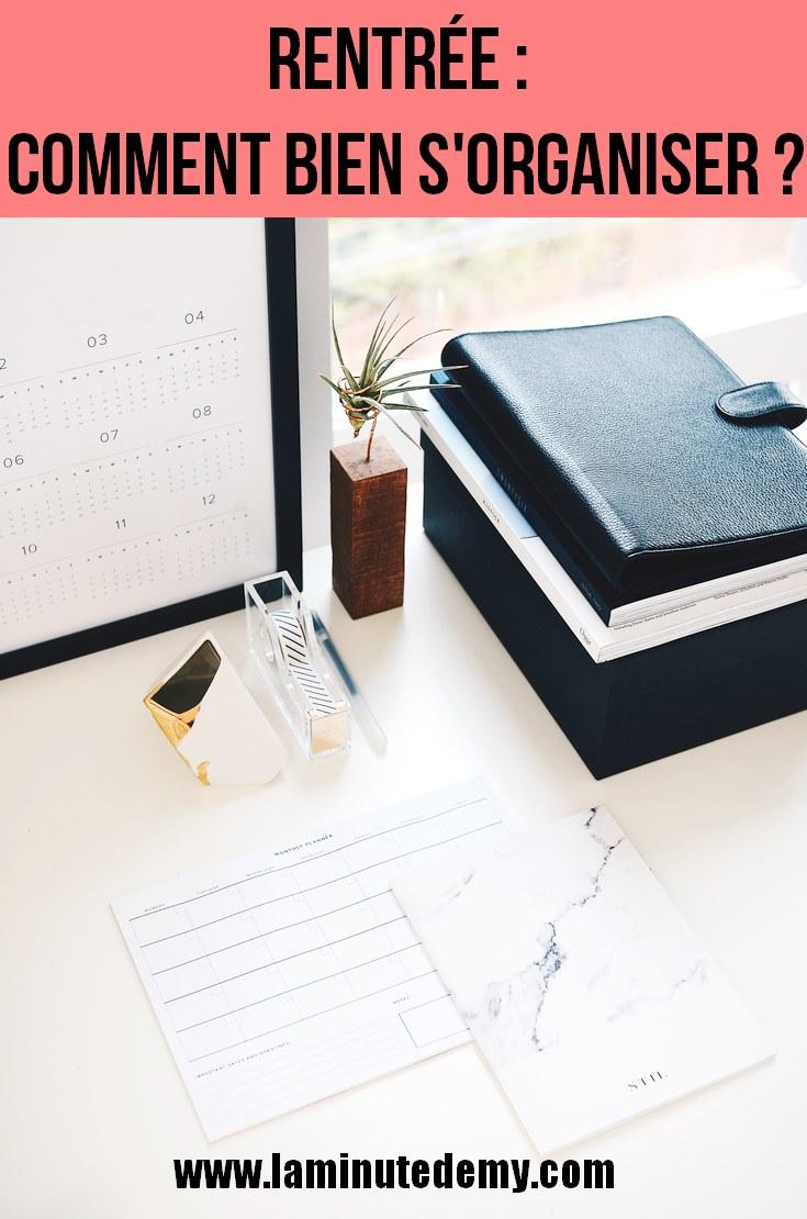 Rentrée : comment bien s'organiser ?
