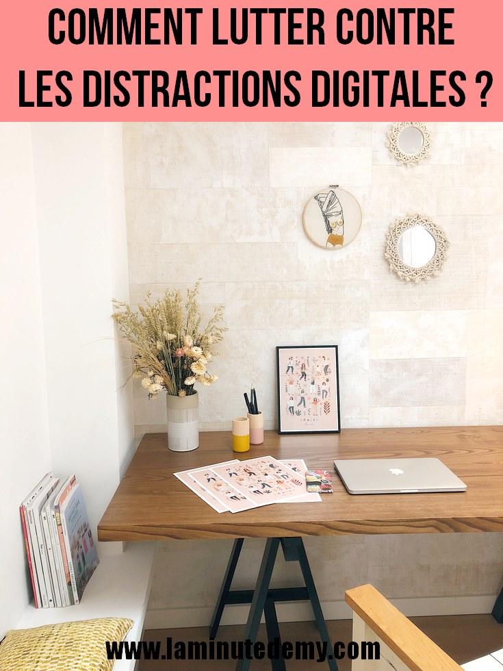 Comment lutter contre les distractions digitales ?